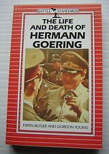 Life and Death of Hermann Goering