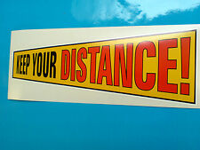KEEP YOUR DISTANCE Window Sticker Decal Classic Retro Van Car 1 off 200mm