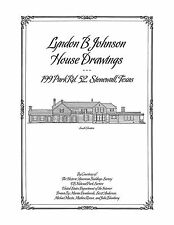 The Lyndon B Johnson House Drawings, Stonewall, TX- Architectural  Plan Drawings