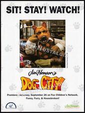 Jim Henson's DOG CITY__Original 1992 Trade print AD / TV series Premiere promo