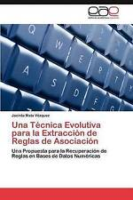 Una Técnica Evolutiva para la Extracción de Reglas de Asociación: Una Propuesta