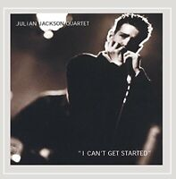 Julian Jackson Quartet - I Cant Get Started [CD]