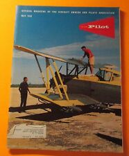 AOPA PILOT  MAY/1966..OFFICIAL MAGAZINE OF THE AIRCRAFT OWNERS & PILOTS ASSC.
