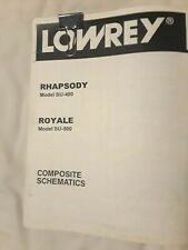 Composite Schematics for Lowrey Rhapsody Su-400 / Royale Su-500 electronic organ