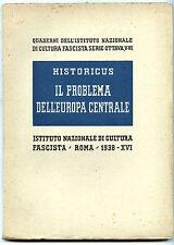 1938 AMEDEO TOSTI 'IL PROBLEMA DELL'EUROPA CENTRALE'