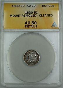 1830 Bust Silver Half Dime 5c ANACS AU-50 Details (Ex 19th C. Bracelet) TJB