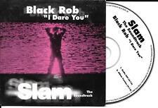 CD CARTONNE CARDSLEEVE SLAM THE SOUNDTRAK BLACK ROB I DARE YOU 2T