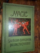 Magic Stage Illusions and Scientific Diversions 1906 Including Trick Photo 1906