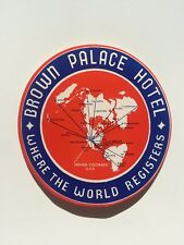 Vintage Hotel Luggage Label -- Brown Palace Hotel Denver Colorado