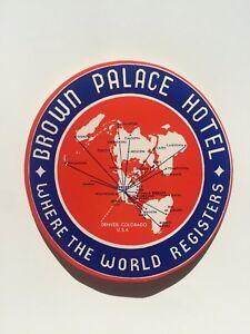 Vintage Hotel Luggage Label -- Brown Palace Hotel Denver Colorado