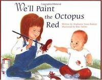 Well Paint the Octopus Red
