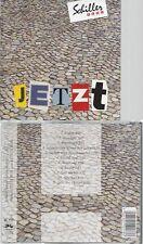 CD--SCHILLER -- -- JETZT
