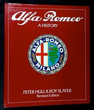 ALFA ROMEO A HISTORY Peter Hull Roy Slater Transport Bookman 1982 Revised Ed