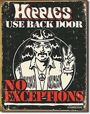 """Hippies Use Back Door.No Exceptions Peace Beach Metal 12.5"""" X 16"""" Metal Sign"""