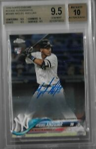 Miguel Andujar New York Yankees 2018 Topps Chrome Rookie Autograph BGS 9.5