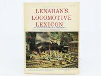 "Lenahan's Locomotive Lexicon Volume I, the ""First Half Century"" of HO 1920-1970"