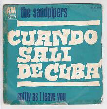 """45 giri THE SANDPIPERS Vinile SP 7"""" CUANDO SALI DI CUBA - AM RECORDS 506"""