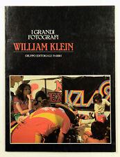 William Klein I grandi fotografi Gruppo editoriale Fabbri 1982