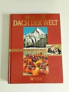 BILDBAND / Reise zum DACH DER WELT / Verlag Das Beste 1997