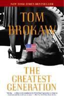 The Greatest Generation by Brokaw, Tom
