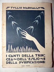 Marcialis: I CANTI DELLA TRINCEA ESILIO E PURIFICAZIONE 1920 SASI Sardegna RARO