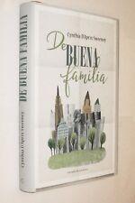DE BUENA FAMILIA - CYNTHIA D´APRIX SWEENEY