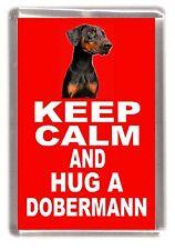 "Dobermann Dog Fridge Magnet ""KEEP CALM AND HUG A DOBERMANN "" by Starprint"