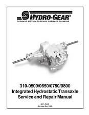 Hydro Gear 310-0500/0650/0750/0800 Transaxle Repair Man