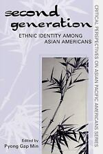Critical Perspectives on Asian Pacific Americans: The Second Generation :...