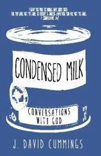 Condensed Milk: Conversations with God (Paperback or Softback)