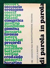 DI PAROLA IN PAROLA - Gianni A. Papini - Eri - 1970