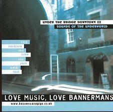 Under The Bridge Downtown II / Sounds Of The Underworld - MINT