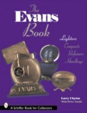 The Evans Book: Lighters, Compacts, Perfumers & Handbags (A Schiffer Book for Co