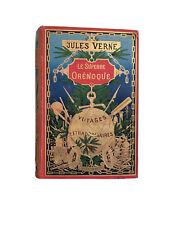 Jules Verne Voyage Extraordinaire, Le Superbe Orénoque, édition Hetzel