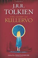 The Story of Kullervo by Tolkien, J.R.R.