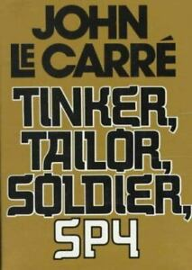 Tinker, Tailor, Soldier, Spy by John Le Carr?