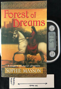 Forest of Dreams - PB by Sophie Masson
