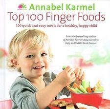 Top 100 Finger Foods by Annabel Karmel NEW Hardback