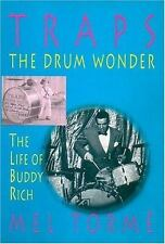 Traps - The Drum Wonder: The Life of Buddy Rich, Mel Torme, Acceptable Book