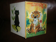 LES ALBUMS ROSES - BEBE TIGRE DEVIENT ROI - 1964 - ILLUSTRATIONS G.GIANNINI
