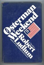The Osterman Weekend by Robert Ludlum 1st
