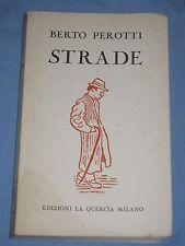 STRADE - Berto Perotti - Edizioni La Quercia   (G5)