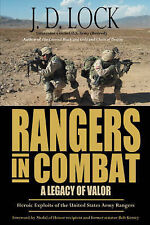 NEW Rangers in Combat: A Legacy of Valor by J.D. Lock