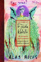 The Diary of Frida Kahlo: An Intimate Self-Portrait, , New,