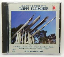 Around the World With Tsippi Fleischer ~ NEW CD (Apr-1997, Vienna Modern Masters