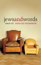 Jews and Words (Posen Library of Jewish Culture and Civilization) by Amos Oz, Fa