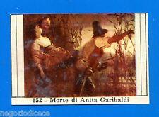 CENTENARIO UNITA D'ITALIA - Figurina-Sticker n. 152 - MORTE DI A. GARIBALDI -Rec