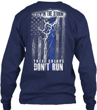 Thin Blue Line Storm - Even In The Strom These Gildan Long Sleeve Tee T-Shirt