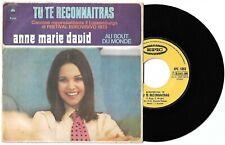 "7"" ANNE MARIE DAVID Tu te reconnaitras/Il letto (Epic 73 ITALY) Eurovision VG+"