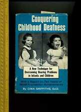 SIGNED Ciwa Griffiths CONQUERING CHILDHOOD DEAFNESS * Hear Foundation Techniques